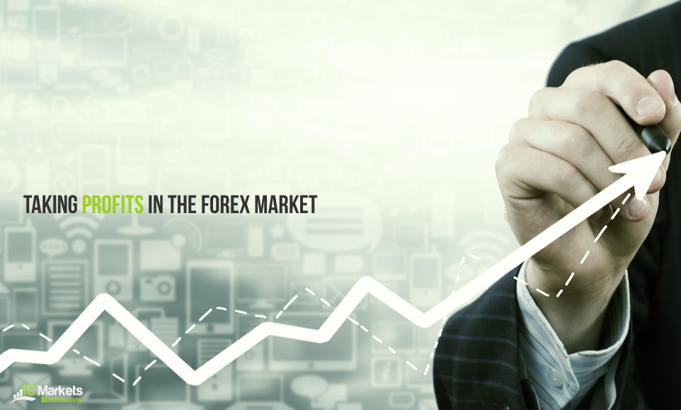 Taking profits in the Forex Market