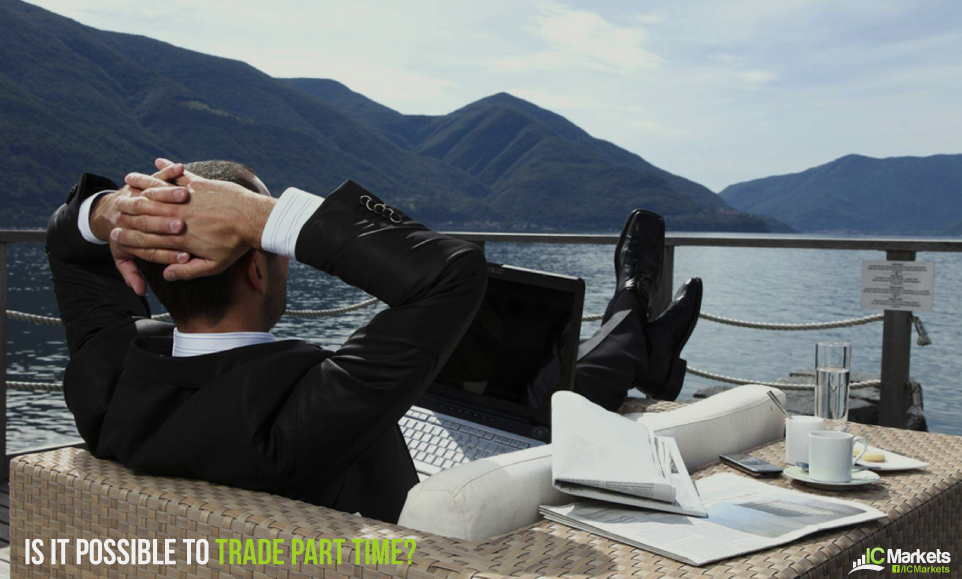 Is It Possible to Trade Forex Part Time?