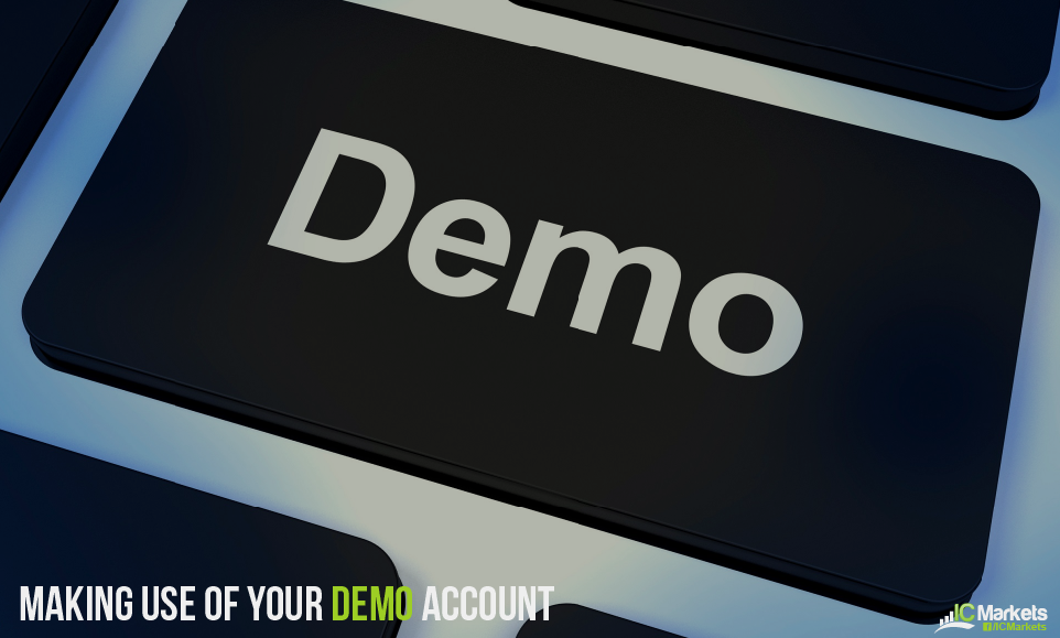 Making use of your Demo Account