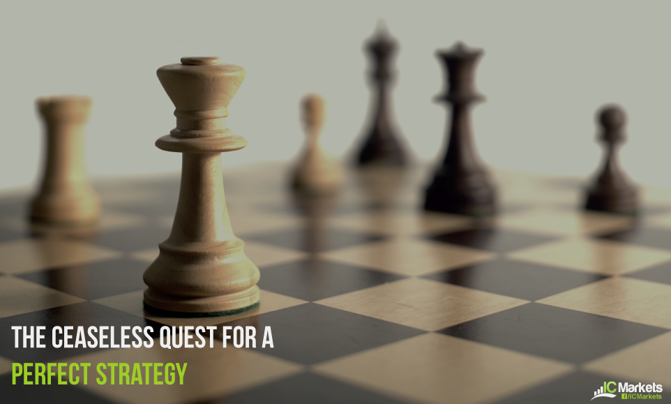 The ceaseless quest for a perfect strategy