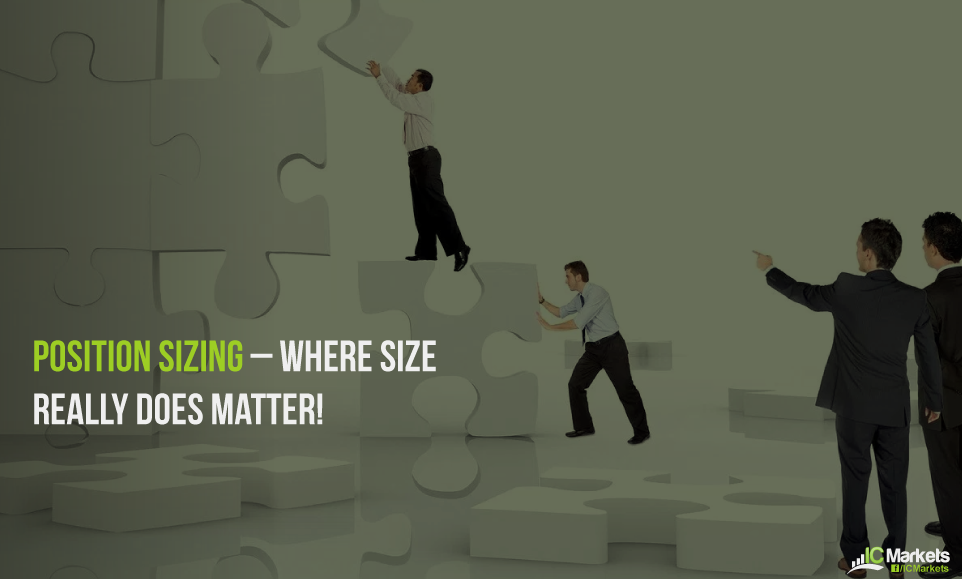 Position sizing – where SIZE really does matter! 1